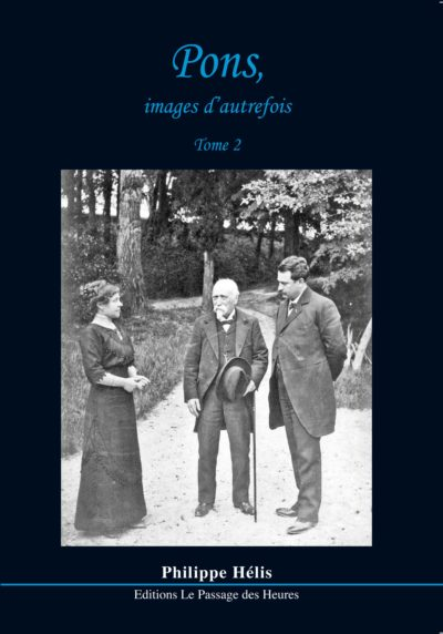 Pons, images d'autrefois - tome 2