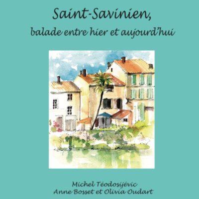 Saint Savinien, ballades entre hier et aujourd'hui