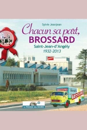 Chacun sa part, Brossard
