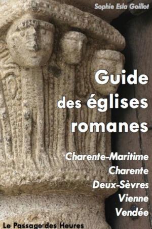 Guide des églises romanes