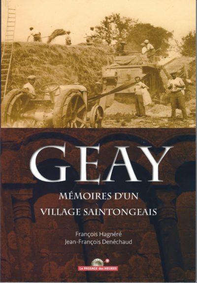Geay, mémoires d'un village Saintongeais