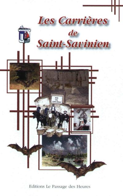 Les carrieres de Saint-Savinien