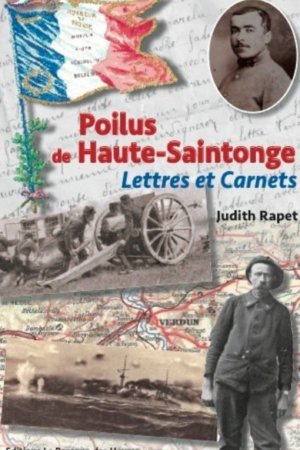 Poilus de Haute-Saintonge, Lettres et Carnets