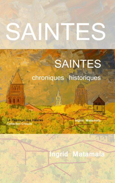 Saintes, chroniques historiques