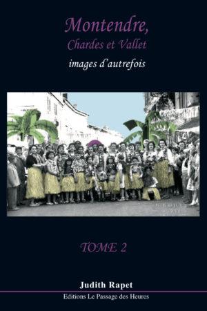 Montendre - tome 2