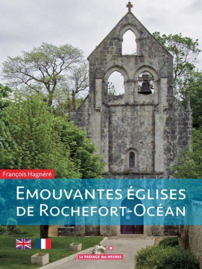 Emouvantes églises de Rochefort-Océan