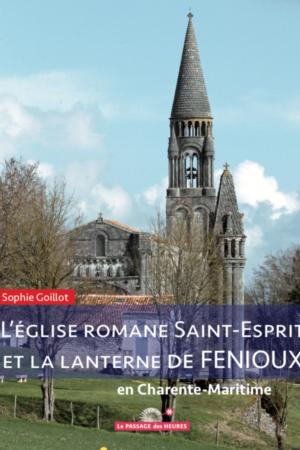 L'église Romane de Saint-Espirt et la lanterne de Fenioux