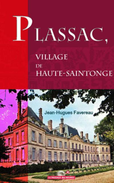 Plassac, village de Haute- Saintonge